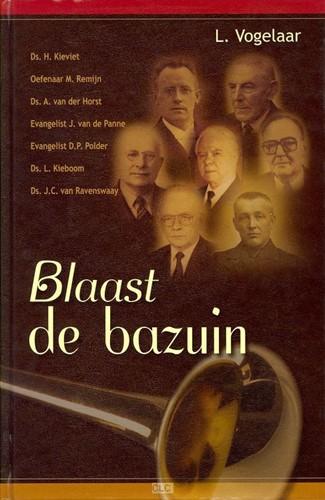 Blaast de bazuin (Hardcover)