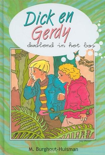 Dick en Gerdy dwalend in het bos (Hardcover)