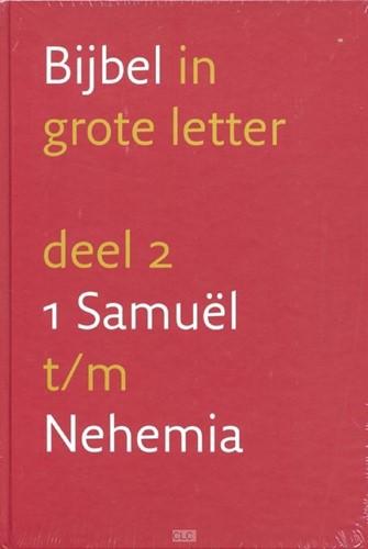 2 1 Samuël t/m Nehemia (Hardcover)
