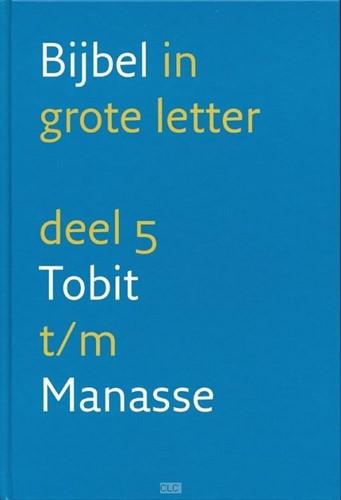 5 Tobit t/m Manasse (Hardcover)