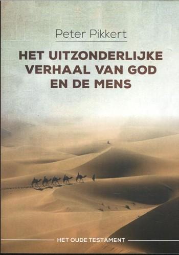 Het uitzonderlijke verhaal van God en de mens (Paperback)