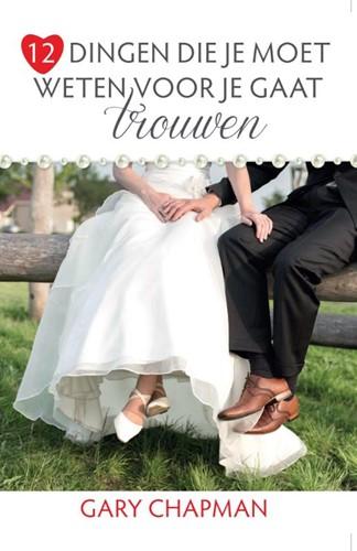 12 dingen die je moet weten voor je gaat trouwen (Paperback)