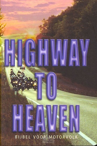 High Way To Heaven (Boek)