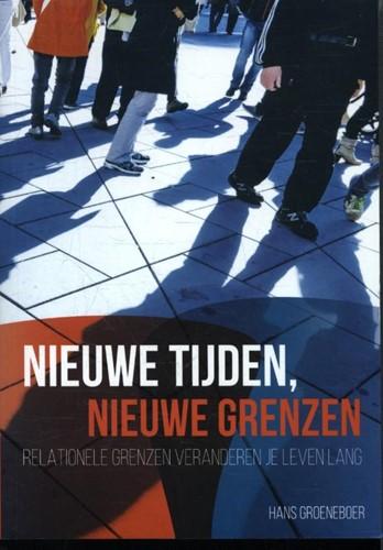 Nieuwe tijden, nieuwe grenzen (Paperback)