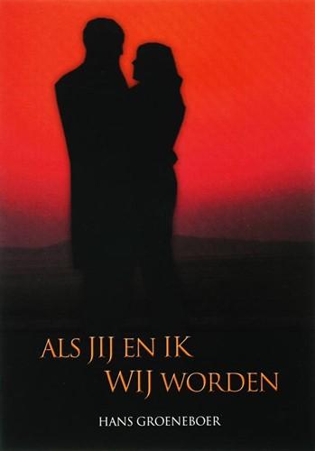Als jij en ik wij worden (Paperback)