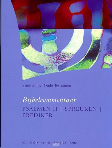 Bijbelcommentaar Psalmen II, Spreuken, Prediker (Hardcover)