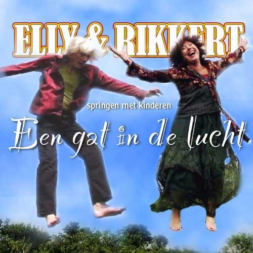 Elly & Rikkert - Een gat in de lucht (Paperback)