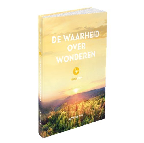 De waarheid over wonderen (Hardcover)