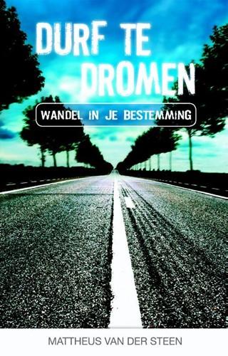 Durf te dromen (Paperback)