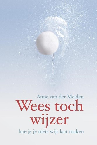 Wees toch wijzer (Hardcover)