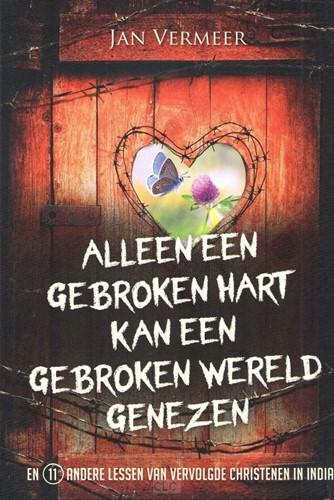 Alleen een gebroken hart kan een gebroken wereld genezen (Boek)