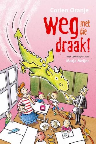 weg met die draak! (Paperback)