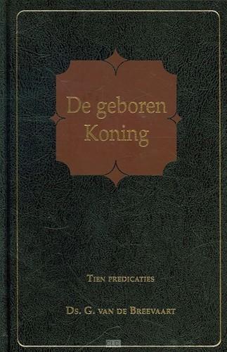 De geboren Koning (Hardcover)
