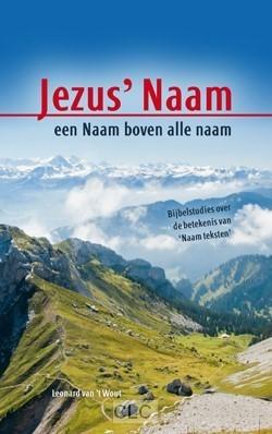 Jezus'naam, een naam boven alle naam (Boek)