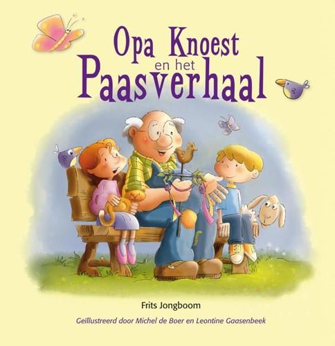 Opa Knoest en het Paasverhaal (Hardcover)