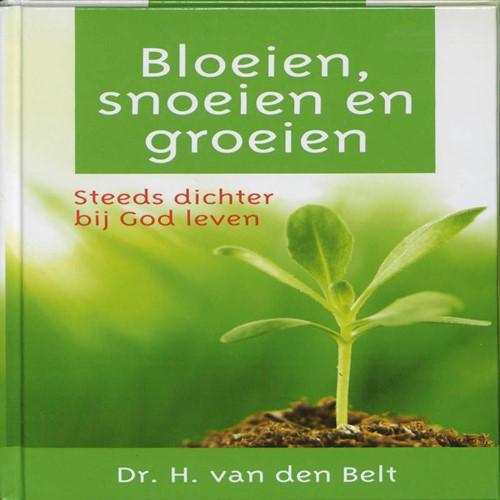 Bloeien, snoeien en groeien (Hardcover)
