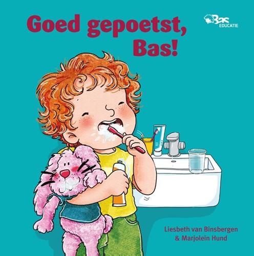 Goed gepoetst, Bas! (Hardcover)