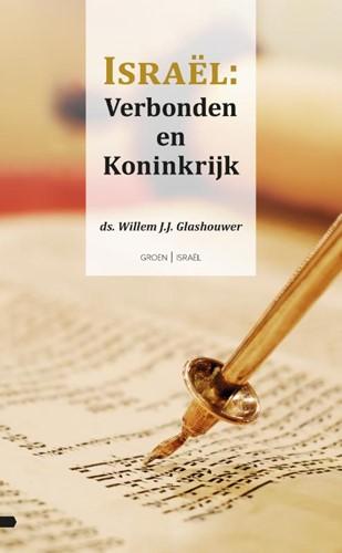 Israël: Verbonden en Koninkrijk (Paperback)