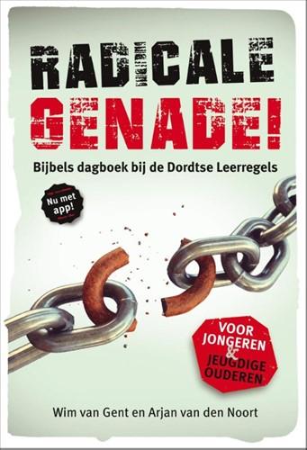 Radicale genade! (Paperback)