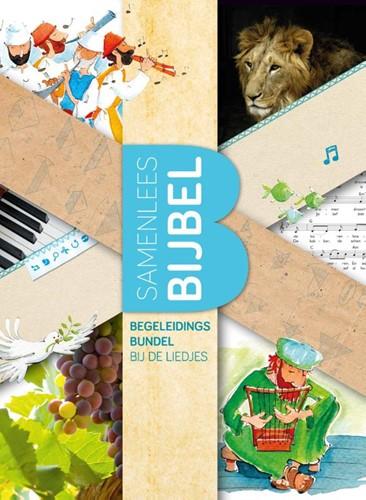 Begeleidingsbundel bij de liedjes uit de Samenleesbijbel (Paperback)