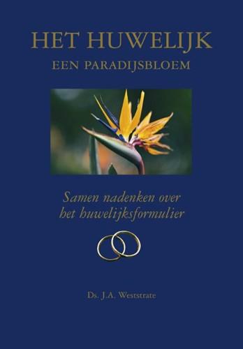 Het huwelijk een paradijsbloem (Hardcover)