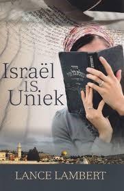 Israel is uniek (Boek)
