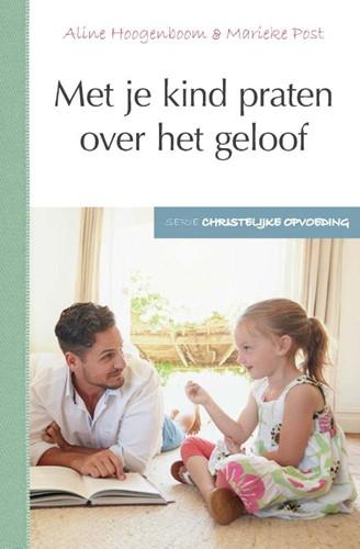Met je kind praten over het geloof (Paperback)