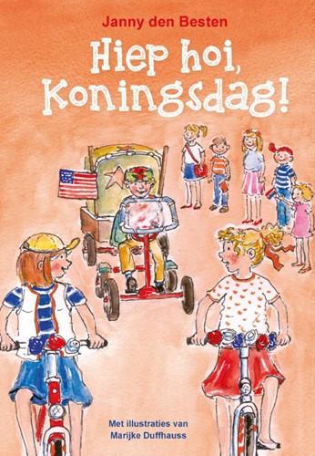 Hiephoi, Koningsdag! (Hardcover)