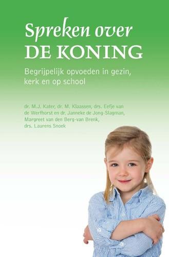 Spreken over de Koning (Paperback)