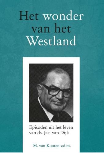 Het wonder van het Westland (Hardcover)