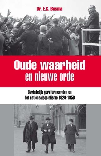 Oude waarheid en nieuwe orde (Hardcover)