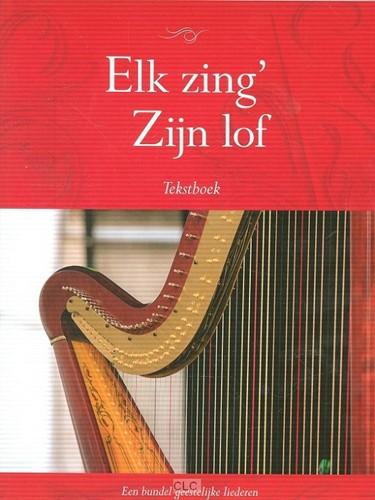 Elk zing'Zijn lof (Boek)