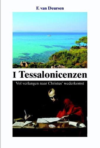 De eerste brief aan de Tessalonicenzen (Paperback)