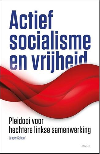Actief socialisme en vrijheid (Paperback)