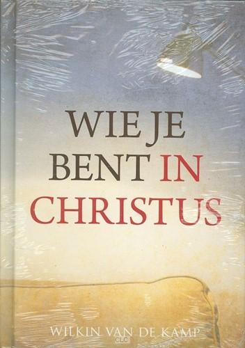 Wie je bent in Christus (Hardcover)