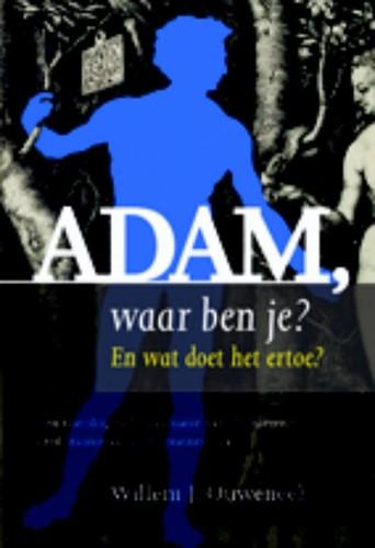 Adam, waar ben je? (Paperback)