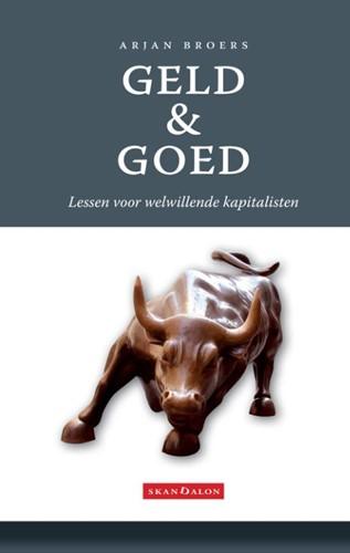 Geld en goed (Paperback)