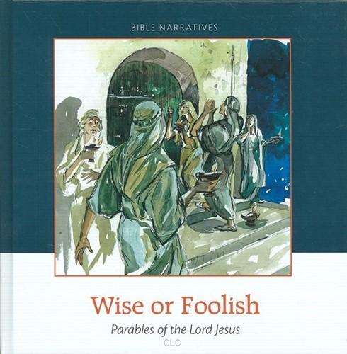 Wise or foolish (Hardcover)