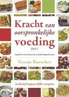 Kracht van oorspronkelijke voeding | Deel 1 (Hardcover)