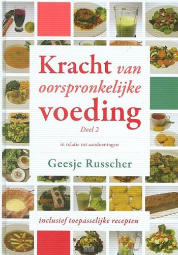 Kracht van oorspronkelijke voeding | Deel 2 (Hardcover)