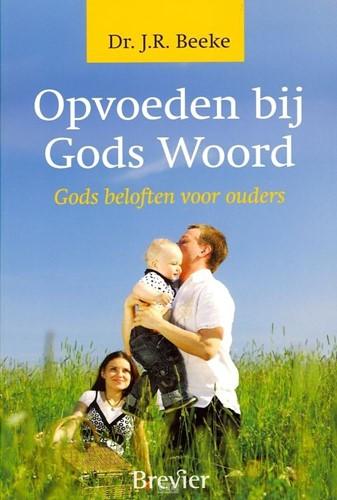 Opvoeden bij Gods woord (Boek)