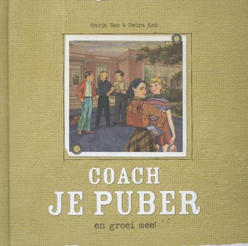 Coach je puber en groei mee! (Hardcover)