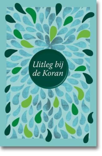 Uitleg bij de Koran (Hardcover)