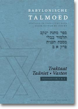 Babylonische Talmoed - Traktaat Taäniet (Vasten) (Hardcover)