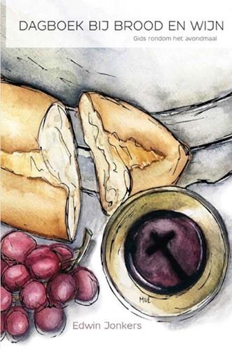 Dagboek bij brood en wijn (Hardcover)