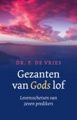 Gezanten van Gods lof (Hardcover)