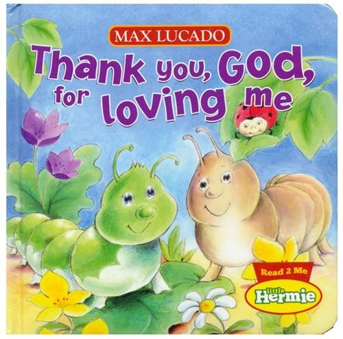 Thank you God for loving me (Boek)