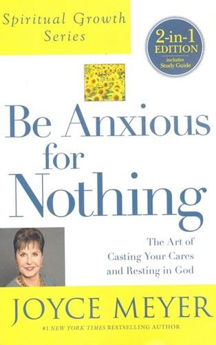 Be anxious for nothing (Boek)