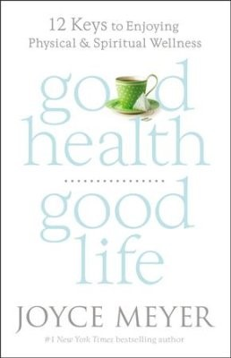 Good health Good life (Boek)
