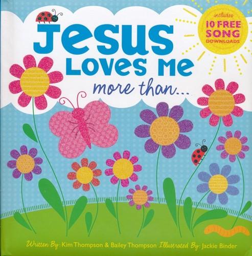 Jesus loves me more than (Boek)